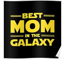 Star Wars - Best Mom in The Galaxy Poster