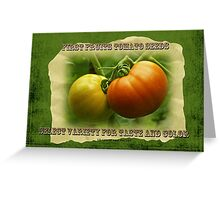 First Fruits Tomato Seeds Greeting Card