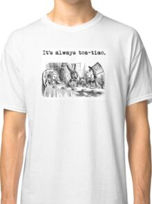 Welcome to the Tea Party! Classic T-Shirt