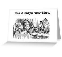 Welcome to the Tea Party! Greeting Card