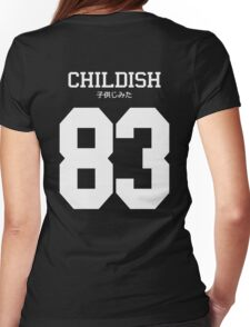 Childish Jersey Womens Fitted T-Shirt
