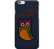 i don't give a hoot iPhone Case/Skin