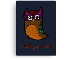 i don't give a hoot Canvas Print