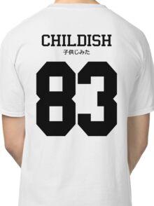 Childish Jersey: Black Font Classic T-Shirt
