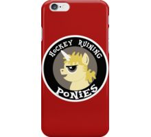 Hockey Ruining Ponies: Uni-Kane iPhone Case/Skin