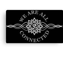 We Are All Connected - White Version Canvas Print