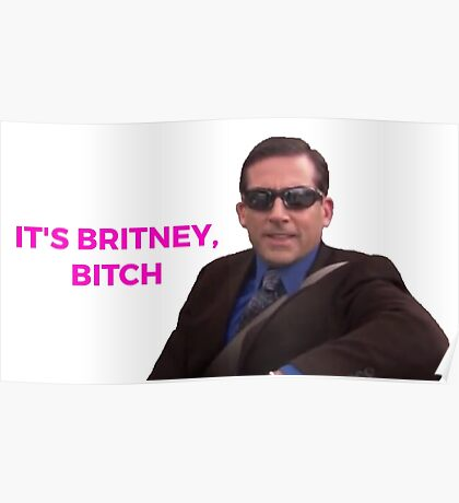 It's Britney, Bitch - The Office (U.S.) Poster