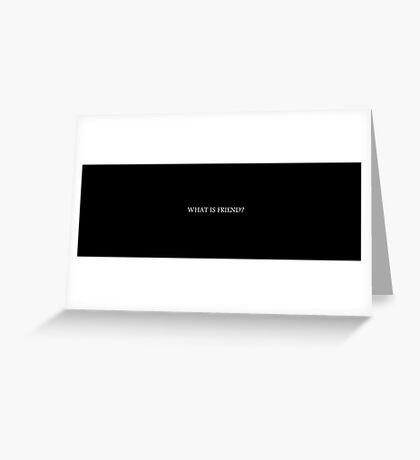 what is friend Greeting Card