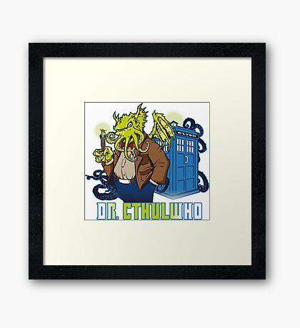Dr. Cthulwho Framed Print