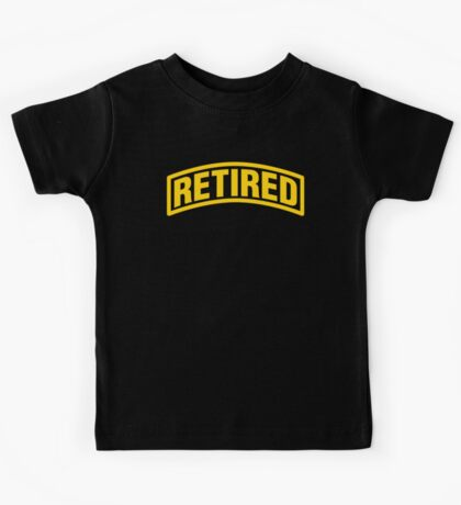 Retired  Kids Tee