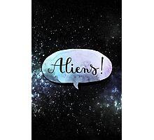 aliens ! Photographic Print