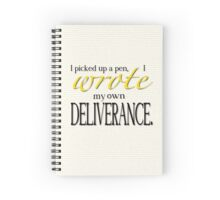 I Wrote my Own Deliverance Spiral Notebook