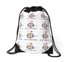 I LOVE CAT SHOWS Drawstring Bag