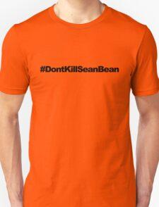 #DontKillSeanBean T-Shirt