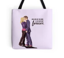 Forever. Tote Bag