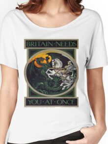 Vintage poster - Britain Needs You At Once Women's Relaxed Fit T-Shirt