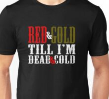 Red and Golg Dead and Cold Unisex T-Shirt