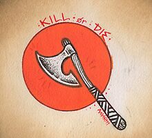 kill or die by resonanteye
