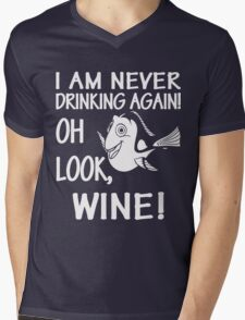 I am never drinking again ! OH LOOK, WINE ! Funny t-shirt Mens V-Neck T-Shirt