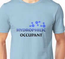 Hydrophilic Occupant Design for water lovers Unisex T-Shirt