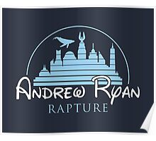 Andrew Ryan / Rapture Poster