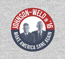 Gary Johnson Weld Make America Sane Again Unisex T-Shirt