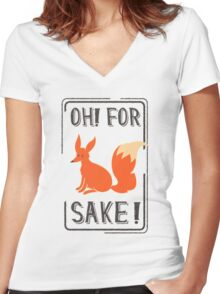 Oh for fox sake Women's Fitted V-Neck T-Shirt
