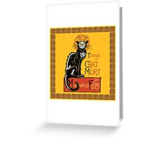 La Chat Mort Greeting Card