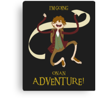 It's time for Bilbo to go ON AN ADVENTURE! Canvas Print