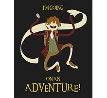 It's time for Bilbo to go ON AN ADVENTURE! Photographic Print