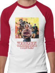 Barbara Things - Stranger Things Men's Baseball ¾ T-Shirt