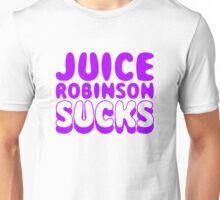 Juice Robinson Sucks Unisex T-Shirt