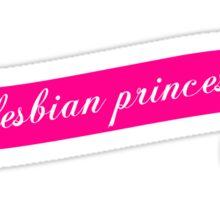 Lesbian Princess Sticker