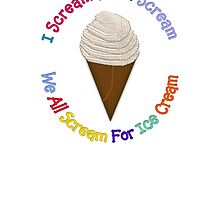 I Scream You Scream , We All Scream For Ice Cream by Linda Allan