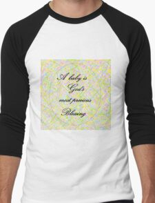 A Baby is God's Most Precious Blessing Men's Baseball ¾ T-Shirt