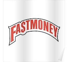 FAST MONEY RETCH Poster