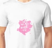 It Ends With Us Unisex T-Shirt