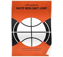 No436 My White Men Cant Jump minimal movie poster Poster
