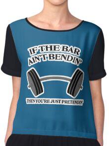 If the Bar Ain't Bendin Chiffon Top