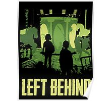 Left Behind Green Poster