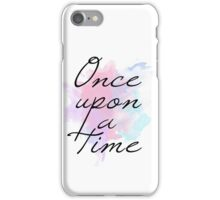 Once upon a time... iPhone Case/Skin