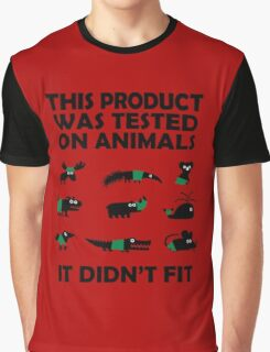 PRODUCT tested on animals Graphic T-Shirt