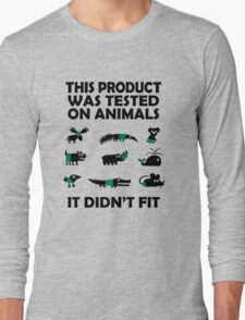 PRODUCT tested on animals Long Sleeve T-Shirt