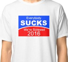 2016 Election Candidates Presidential Classic T-Shirt