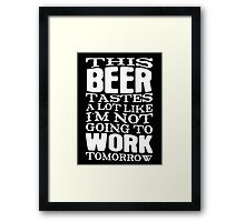 BEER TASTE Framed Print