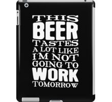 BEER TASTE iPad Case/Skin