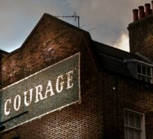Take Courage Sticker