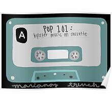 Pop 101: Cassette Poster
