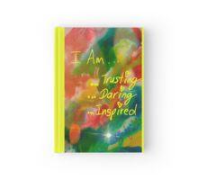 I AM Trusting, Daring, Inspired Hardcover Journal