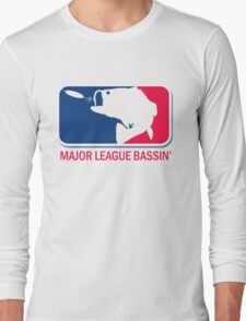 Major League Bass funny fishing Long Sleeve T-Shirt